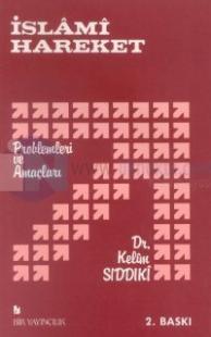 İslami Hareket Problemleri ve Amaçları