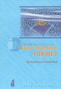 İslami Harekette Hikmet
