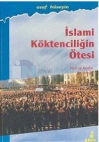 İslami Köktenciliğin Ötesiİman ve Amelin Sosyolojisi