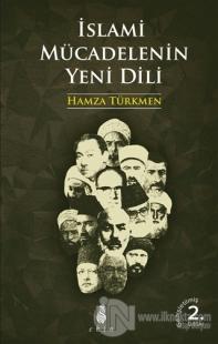 İslami Mücadelenin Yeni Dili Hamza Türkmen