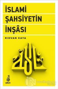 İslami Şahsiyetin İnşası
