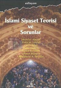 İslami Siyaset Teorisi ve Sorunlar Edisyon