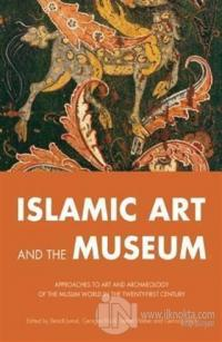 Islamic Art and the Museum Benoit Junod