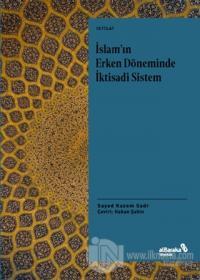 İslam'ın Erken Döneminde İktisadi Sistem