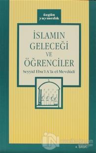 İslamın Geleceği ve Öğrenciler