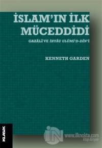 İslam'ın İlk Müceddidi Kenneth Garden