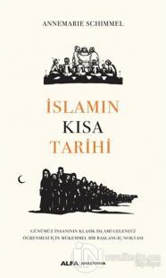 İslamın Kısa Tarihi %20 indirimli Annemarie Schimmel