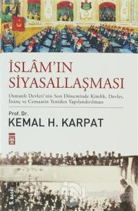 İslam'ın Siyasallaşması (Ciltli)