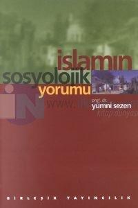 İslamın Sosyolojik Yorumu