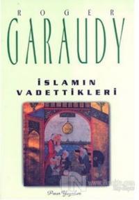 İslam'ın Vadettikleri %22 indirimli Roger Garaudy