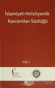 İslamiyet - Hıristiyanlık Kavramları Sözlüğü (2 Cilt Takım) (Ciltli)