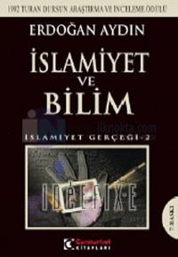 İslamiyet ve Bilim İslamiyet Gerçeği 2