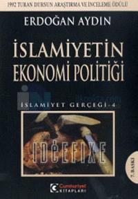 İslamiyetin Ekonomi Politiği İslamiyet Gerçeği 4
