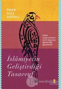 İslamiyetin Geliştirdiği Tasavvuf