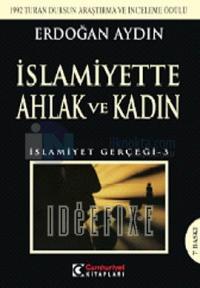İslamiyette Ahlak ve Kadın İslamiyet Gerçeği 3