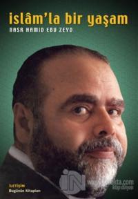 İslam'la Bir Yaşam %15 indirimli Nasr Hamid Ebu Zeyd
