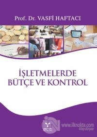 İşletmelerde Bütçe ve Kontrol
