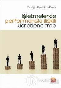 İşletmelerde Performansla İlişkili Ücretlendirme