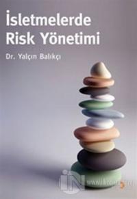 İşletmelerde Risk Yönetimi