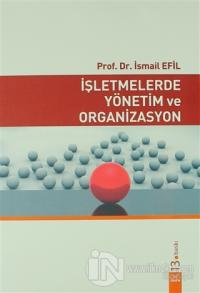 İşletmelerde Yönetim ve Organizasyon
