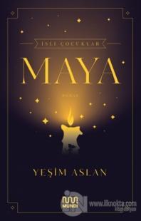 İsli Çocuklar: Maya