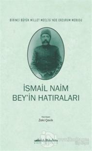 İsmail Naim Bey'in Hatıraları