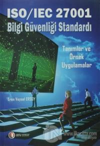 ISO/IEC 27001 Bilgi Güvenliği Standardı