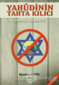 İsrail Vahşeti - Yahudinin Tahta Kılıcı