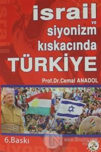 İsrail ve Siyonizm Kıskacında Türkiye