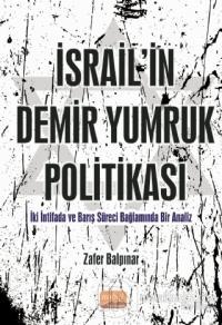 İsrail'in Demir Yumruk Politikası