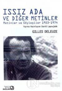 Issız Ada ve Diğer Metinler %5 indirimli Gilles Deleuze