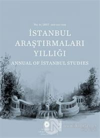 İstanbul Araştırmaları Yıllığı No: 6 / 2017 (Ciltli) %10 indirimli Kol