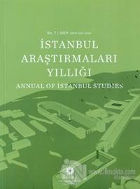 İstanbul Araştırmaları Yıllığı No: 7 / 2019 (Ciltli)