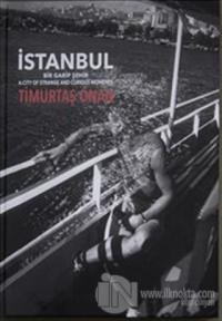 İstanbul Bir Garip Şehir (Ciltli)