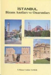 İstanbul Bizans Anıtları ve Onarımları