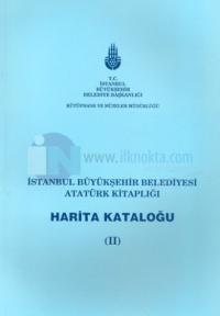 İstanbul Büyükşehir Belediyesi Atatürk Kitaplığı Harita Kataloğu 2