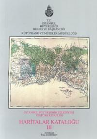 İstanbul Büyükşehir Belediyesi Atatürk Kitaplığı Harita Kataloğu 3 İrf
