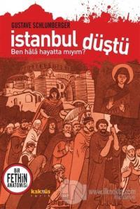 İstanbul Düştü - Ben Hala Hayatta Mıyım?