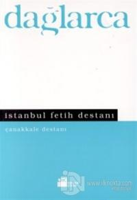 İstanbul Fetih Destanı Çanakkale Destanı