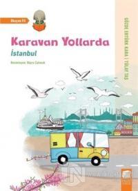 İstanbul - Karavan Yollarda