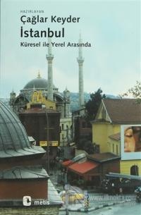 İstanbul - Küresel ile Yerel Arasında