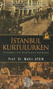 İstanbul Kurtulurken