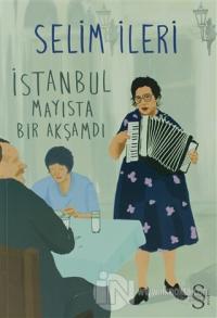 İstanbul Mayısta Bir Akşamdı