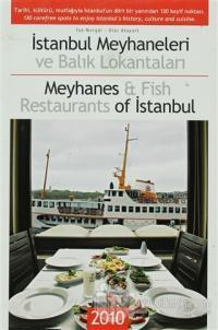 İstanbul Meyhaneleri ve Balık Lokantaları - Meyhanes and Fish Restaurants of Istanbul