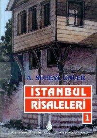 İstanbul Risaleleri 1. Cilt