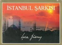 İstanbul Şarkısı (Ciltli)