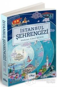 İstanbul Şehrengizi 1. Cilt