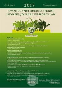 İstanbul Spor Hukuku Dergisi Cilt: 1 Sayı: 2 - 2019 %15 indirimli Kole