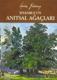 İstanbul'un Anıtsal Ağaçları