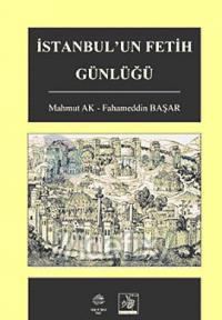 İstanbul un Fetih Günlüğü